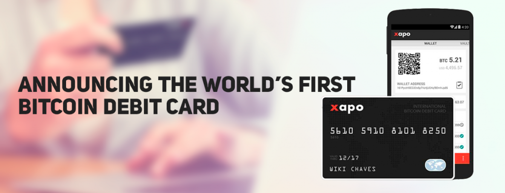 The First Bitcoin Debit Card by Xapo
