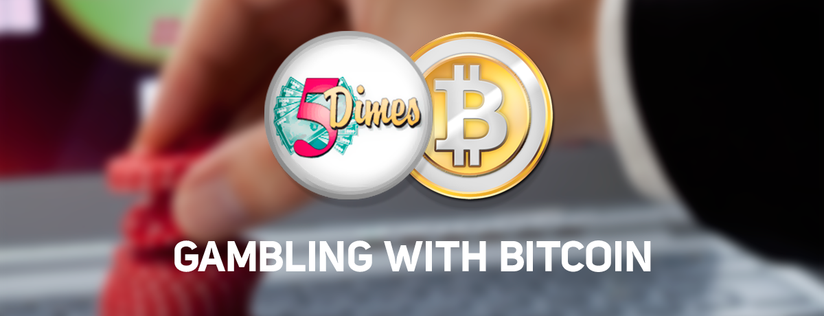Bitcoin Accepted Here 5Dimes