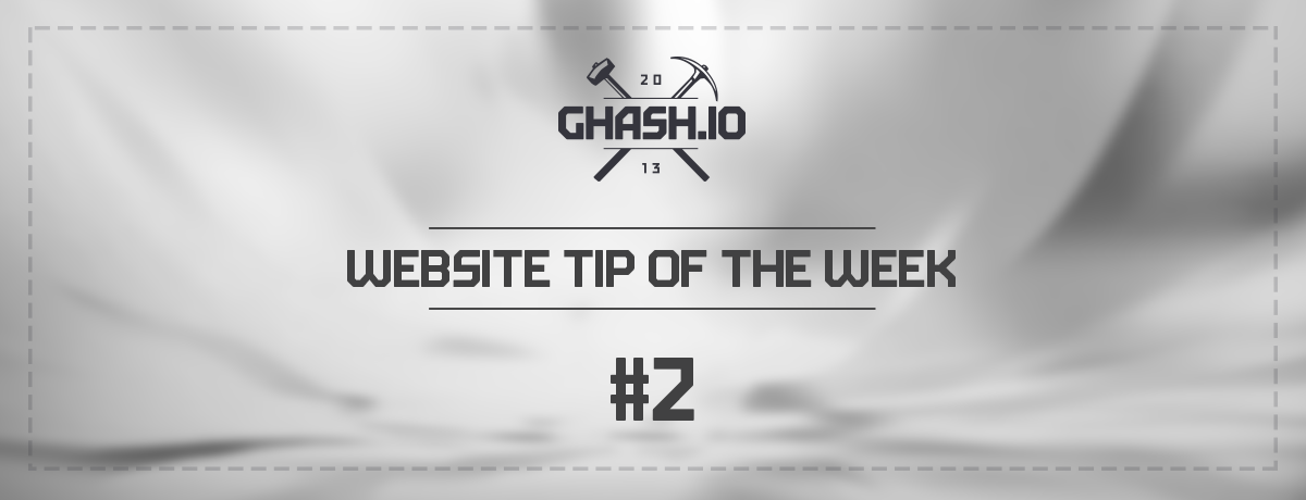 GHash.IO: Website Tip of the Week #2