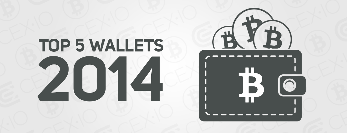 Top 5 Bitcoin Wallets in 2014