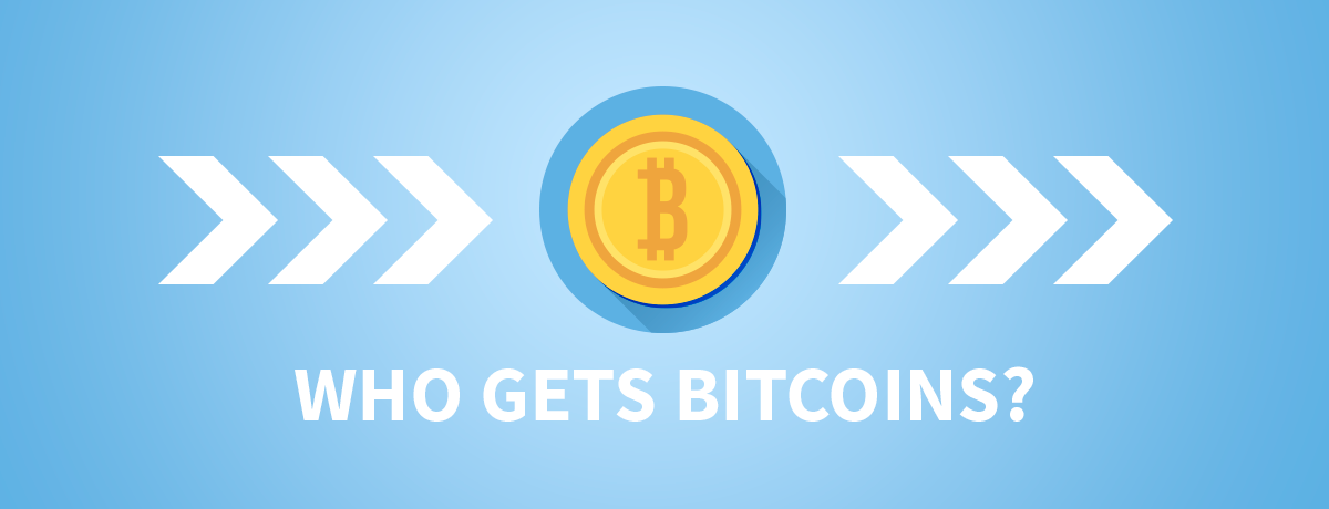 Who Receives Newly Created Bitcoins?