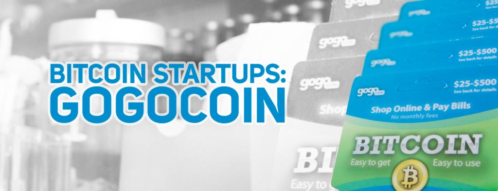 Bitcoin Startups: GogoCoin