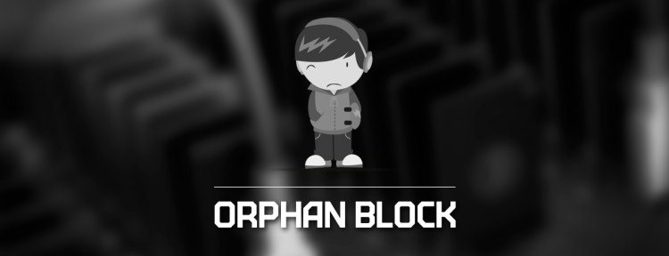 What is an Orphan Block?