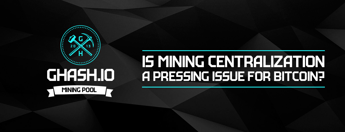Is Mining Centralization a Pressing Issue for Bitcoin?