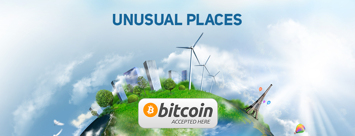 5 Most Unusual Places to Accept Bitcoin