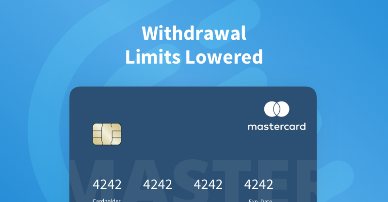 Limits For USD Withdrawals to MasterCard Lowered