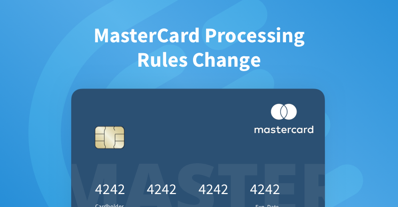 Change in Mastercard Processing Rules