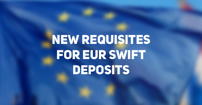 New Payment Details for SWIFT Euro Deposits