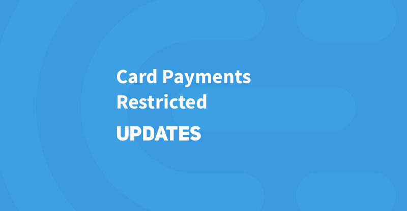 Recently Restricted for Card Payments Countries