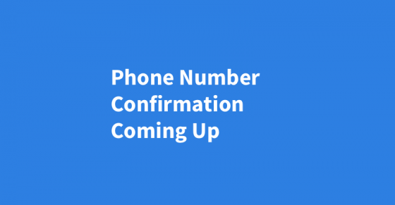 The Upcoming Phone Number Confirmation