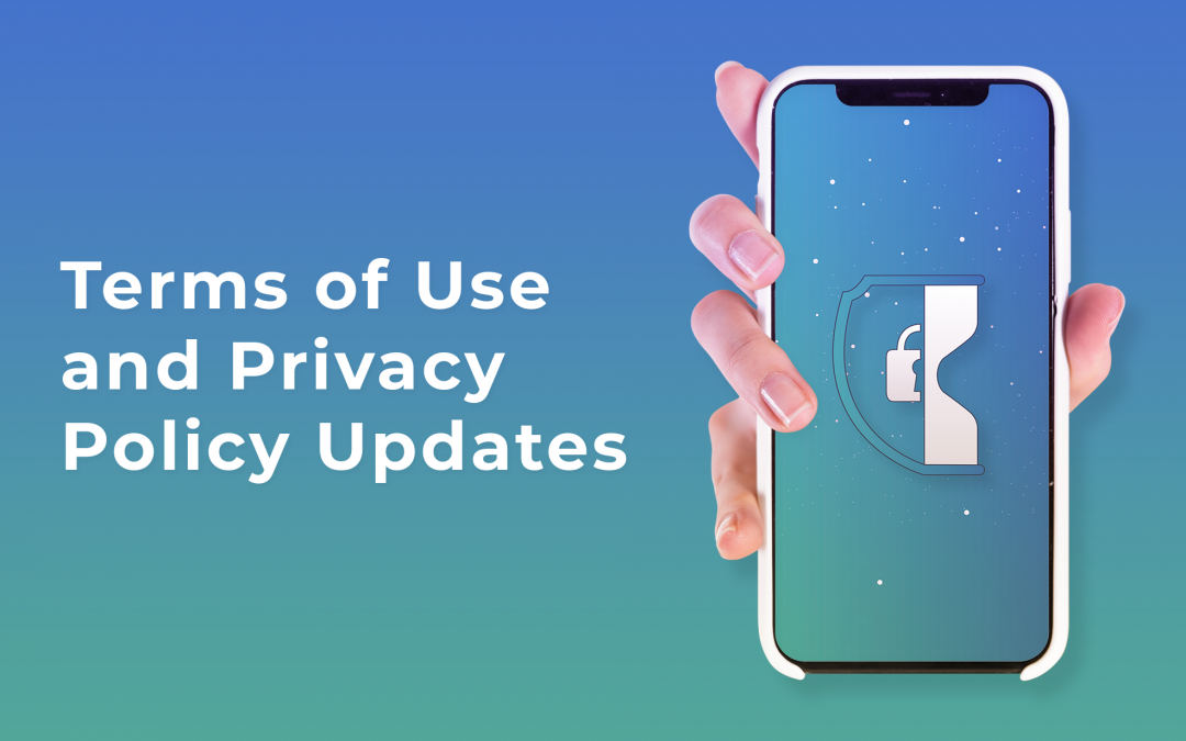 Terms of Use and Privacy Policy Updates