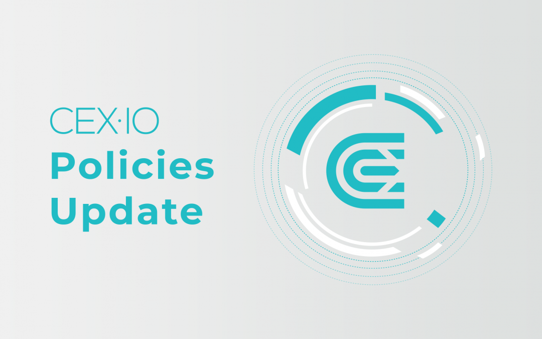 CEX.IO Payment Policy & Procedure and Privacy Policy Updated