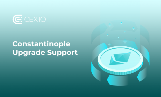 Support of Constantinople Upgrade on CEX.IO