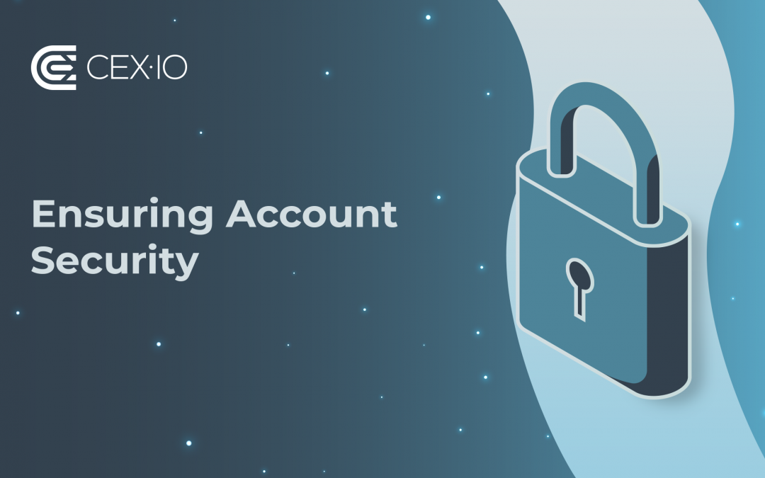 How to Secure Your CEX.IO Account
