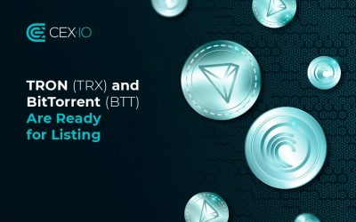 CEX.IO to List TRON (TRX) and BitTorrent (BTT)