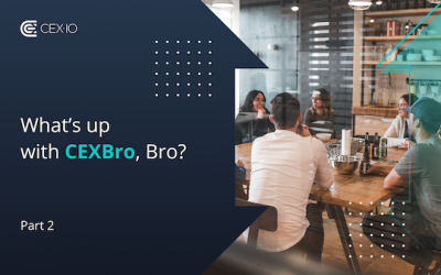 What's up with CEXBro, Bro? Part Two