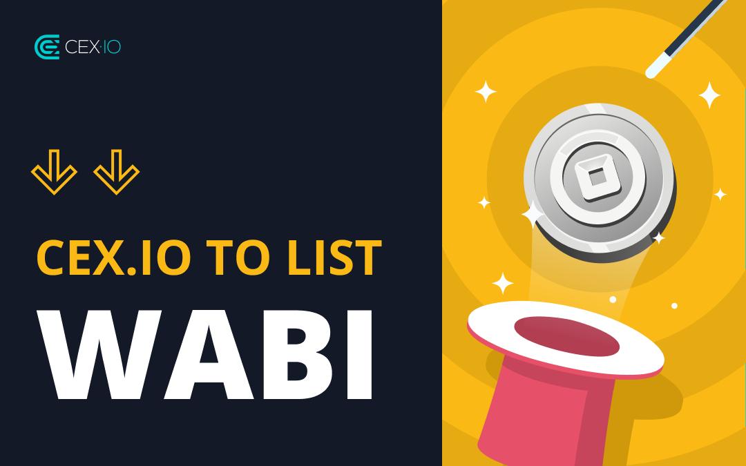CEX.IO to list WABI
