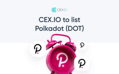 CEX.IO to Launch Polkadot (DOT)
