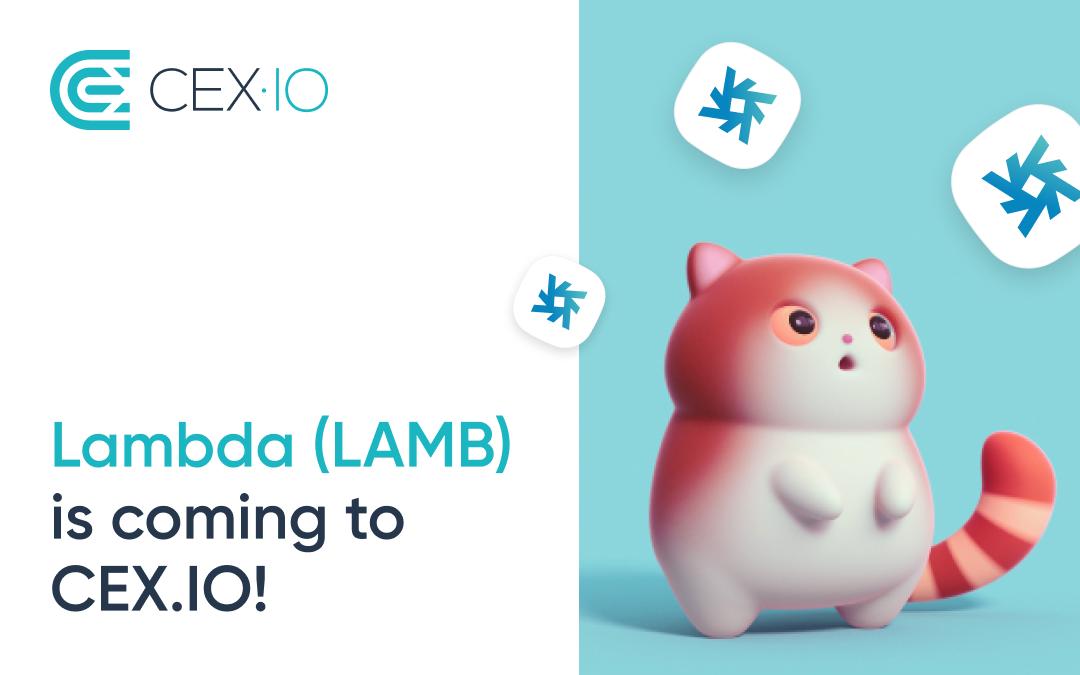 CEX.IO to list Lambda (LAMB)