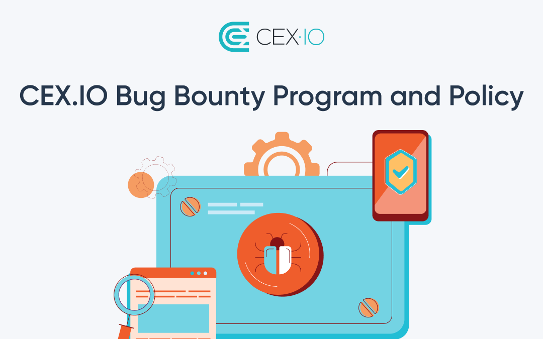 CEX.IO Bug Bounty Program and Policy