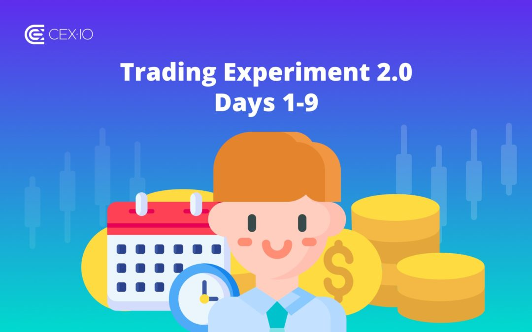 The Experiment 2.0: First 9 Days