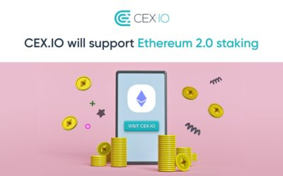 CEX.IO to support Ethereum 2.0 staking