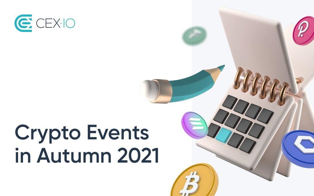 Blockchain Events in Autumn 2021